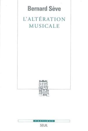 L'altération musicale Bernard SÈVE Livre Les Sciences - laflutedepan