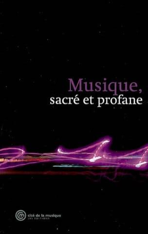 Musique, sacré et profane - Collectif - Livre - laflutedepan.com