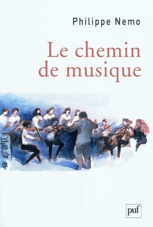 Le chemin de musique Philippe NEMO Livre Les Sciences - laflutedepan