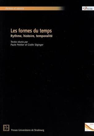 Paule PETITIER - Les formes du temps : rythme, histoire, temporalité - Livre - di-arezzo.fr