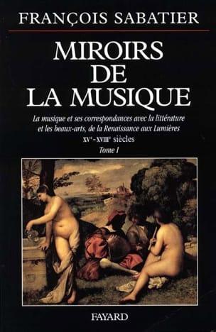 Miroirs de la musique, vol. 1 François SABATIER Livre laflutedepan