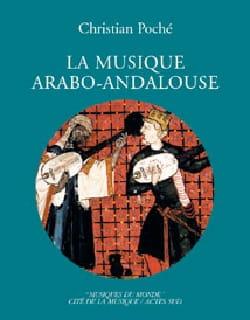 La musique arabo-andalouse - Christian POCHÉ - laflutedepan.com