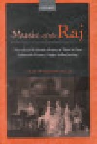 Ian Woodfield - Music of the Raj : a social and economic history of music in late eighteenth-cen - Livre - di-arezzo.fr