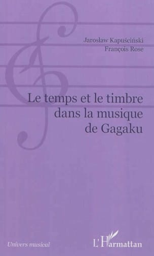Le temps et le timbre dans la musique de gagaku - laflutedepan.com
