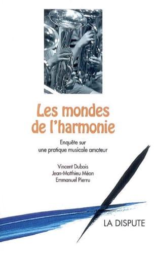 Les mondes de l'harmonie : enquête sur une pratique musicale amateur laflutedepan
