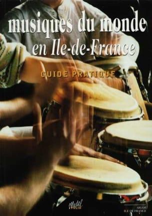 - Musiques du monde en Ile-de-France : guide de France - Livre - di-arezzo.fr