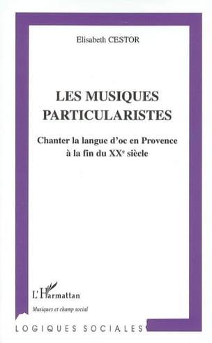 Les musiques particularistes : chanter la langue d'oc en Provence à la fin du XX laflutedepan