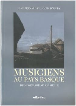 d'Aspry Jean-Bernard Cahours - Musicians in the Basque Country - Sheet Music - di-arezzo.co.uk