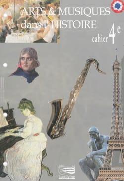 Arts et musiques dans l'Histoire - Cahier 4e laflutedepan