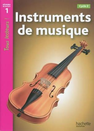 Denise Ryan - Instruments de musique : cycle 2, niveau de lecture 1 - Livre - di-arezzo.fr