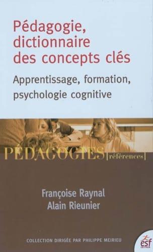 Pédagogie, dictionnaire des concepts clés : apprentissage, formation, psychologi - laflutedepan.com