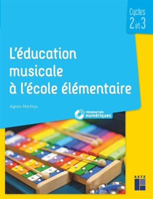 Agnès MATTHYS - Music Education in Elementary School: CP to CM2 - Book - di-arezzo.com