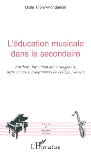TRIPIER-MONDANCIN Odile - Music education in secondary - Book - di-arezzo.com