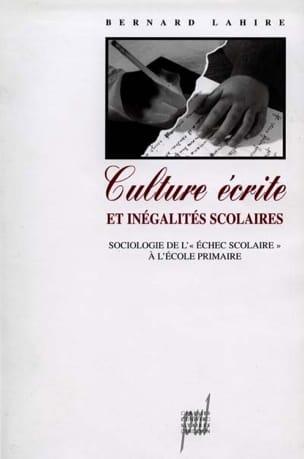 Culture écrite et inégalités scolaires Bernard Lahire laflutedepan