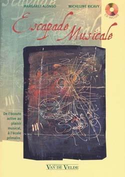 Margaret ALONSO - Escapade musicale : sentir, écouter, comprendre, partager - Livre - di-arezzo.fr