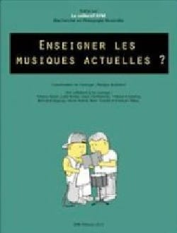Collectif - Enseigner les musiques actuelles ? - Livre - di-arezzo.fr