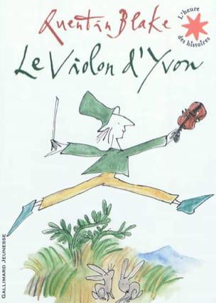 Quentin BLAKE - Le violon d'Yvon - Livre - di-arezzo.fr