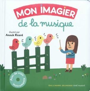 BIRNBAUM Judith / RICARD Anouk - Mon imagier de la musique - Livre - di-arezzo.fr