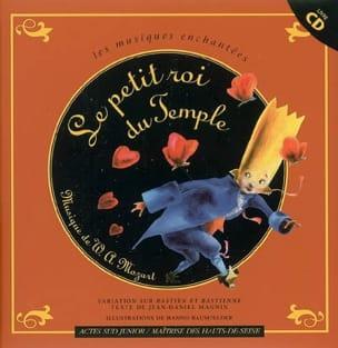 Le petit roi du temple : un opéra pour enfants laflutedepan