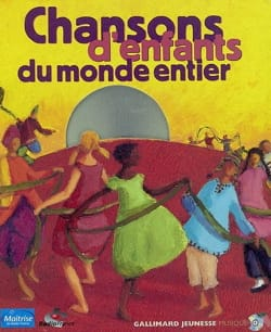 Collectif - Chansons d'enfants du monde entier - Livre - di-arezzo.fr