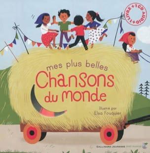 Elsa FOUQUIER - Mes plus belles chansons du monde - Livre - di-arezzo.fr