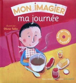 Mon imagier : ma journée - Olivier TALLEC - Livre - laflutedepan.com