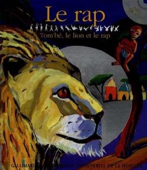 Le rap : Tom'bé le lion et le rap laflutedepan