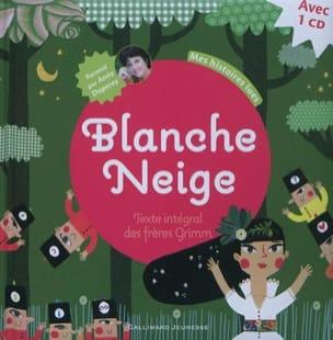 Livre Blanche Neige De Grimm Jacob Grimm Wilhelm Aux Editions Gallimard Jeunesse