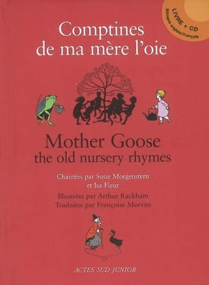 Comptines de ma mère l'oie / Mother goose, the old nursery rhymes - laflutedepan.com