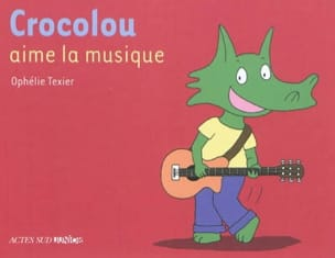 Ophélie TEXIER - Crocolou likes music - Book - di-arezzo.co.uk