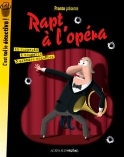 PRONTO - Rapt à l'opéra : 3 grandes enquêtes - Livre - di-arezzo.fr