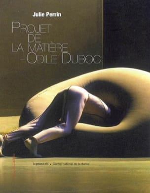 Projet de la matière, Odile Duboc : mémoire(s) d'une oeuvre chorégraphique laflutedepan
