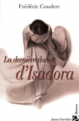 La dernière danse d'Isadora - Frédéric Couderc - laflutedepan.com