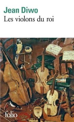 Les violons du roi Jean DIWO Livre Les Instruments - laflutedepan