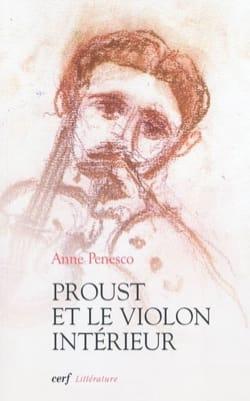 Proust et le violon intérieur - Anne PENESCO - laflutedepan.com