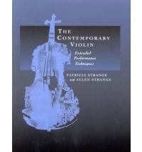 The contemporary violin : extended performance techniques - laflutedepan.com