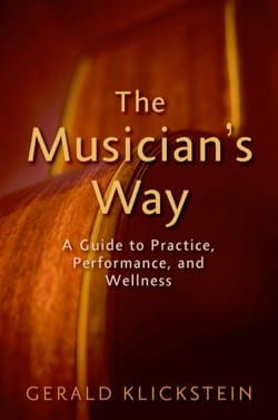 The musician's way: a guide to practice, performance, and wellness - laflutedepan.com