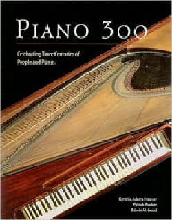 Piano 300: Celebrating Three Centuries of people and pianos laflutedepan