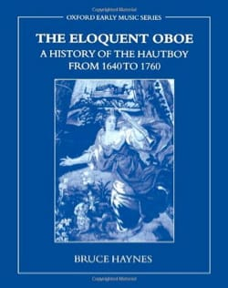 The Eloquent Oboe: A History of the Hautboy from 1640 to 1760 laflutedepan