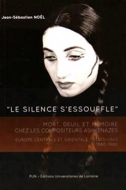 Le silence s'essouffle : mort, deuil et mémoire chez les compositeurs ashkénazes laflutedepan