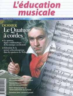 Education musicale (L'), n° 569 Le quatuor à cordes laflutedepan