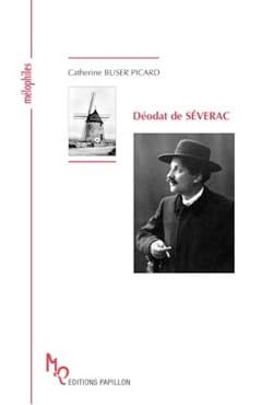 Déodat de Séverac - BUSER PICARD Catherine - Livre - laflutedepan.com