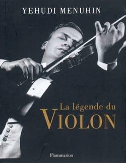 La légende du violon Yehudi MENUHIN Livre laflutedepan