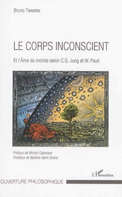 Bruno TRAVERSI - The unconscious body: and the soul of the world according to CG Jung and W. Paul - Sheet Music - di-arezzo.com