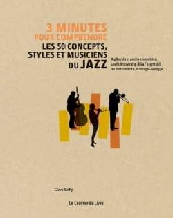 3 minutes pour comprendre les 50 concepts, styles et musiciens du jazz laflutedepan