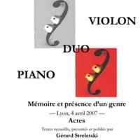 Duo violon piano : mémoire et présence d'un genre - laflutedepan.com