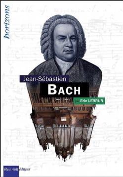 Johann-Sebastian Bach Éric LEBRUN Livre Les Hommes - laflutedepan