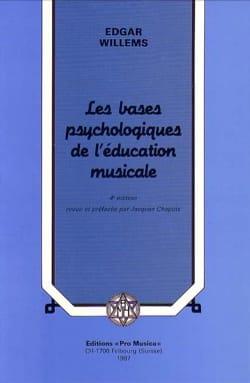 Edgar WILLEMS - Les bases psychologiques de l'éducation musicale - Livre - di-arezzo.fr