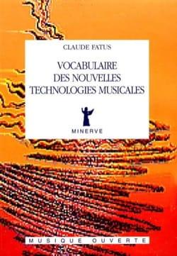 Vocabulaire des nouvelles technologies musicales - laflutedepan.com