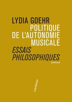 Politique de l'autonomie musicale : essais philosophiques - laflutedepan.com
